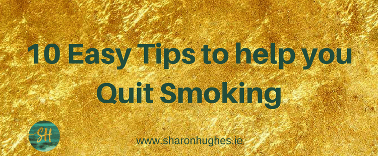 Quit Smoking: 10 tips for how I quit